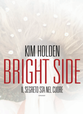 Bright-Side-il-segreto-sta-nel-cuore-Kim-Holden-Bright-Side-1-e1460457502885.png