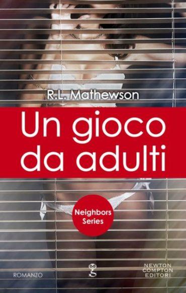 Un-gioco-da-adulti-di-R.L.-Mathewson-Neighbor-from-Hell-e1462891404450