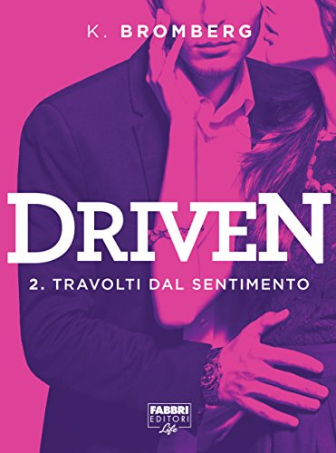 driven-2-travolti-dal-sentimento