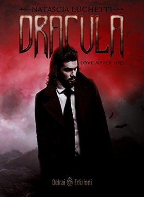 Dracula-Lamore-non-muore-mai-di-Natascia-Luchetti