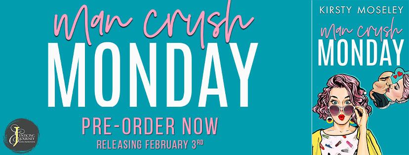 Man Crush Monday PreOrder Banner